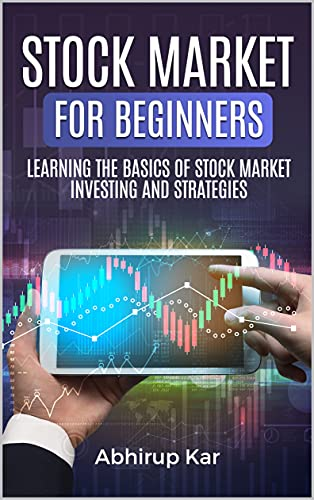 Stock Market for Beginners: Learning the Basics of Stock Market Investing and Strategies