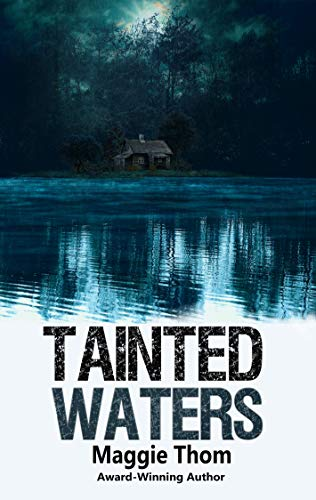 Tainted Waters: a Suspense/Thriller