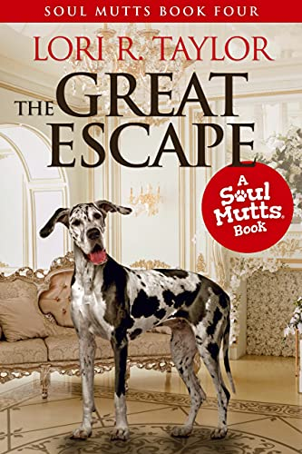 The Great Escape (The Soul Mutts Series Book 4)