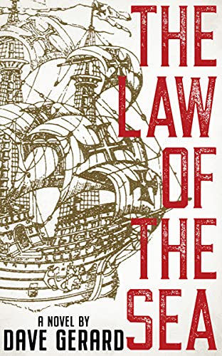 The Law of the Sea : A Gripping New Legal Thriller