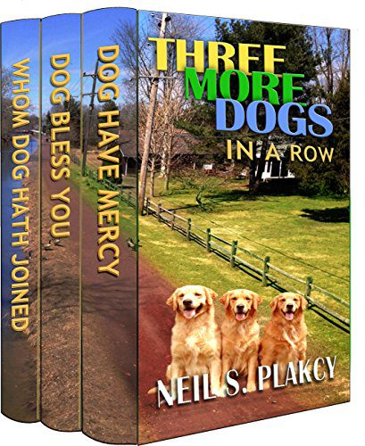 Three More Dogs in a Row: Golden Retriever Mysteries 4 – 6