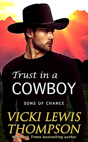 Trust in a Cowboy (Sons of Chance Book 9)