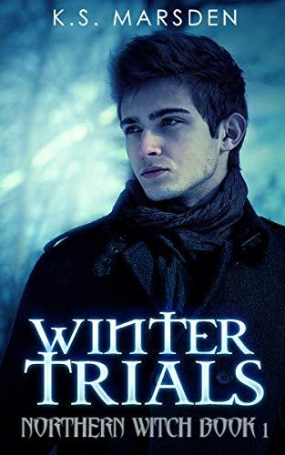 Winter Trials (Northern Witch Book 1)