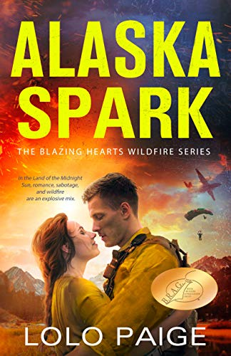 Alaska Spark: A Friends to Lovers Workplace Romance (Blazing Hearts Wildfire Series)
