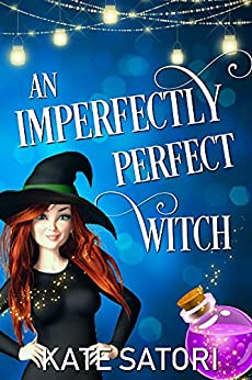 An Imperfectly Perfect Witch (Keystone County Witches Book 1)