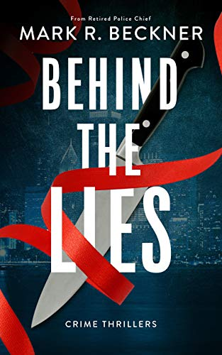Behind The Lies: Crime Thrillers