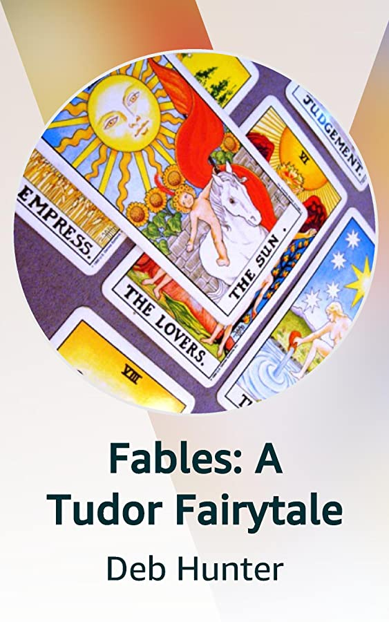Fables: A Tudor Fairytale