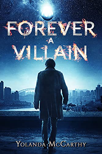 Forever a Villain (The Forever Institute Book 2)
