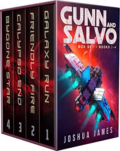 Gunn and Salvo Box Set: Books 1-4: Galaxy Run, Friendly Fire, Calypso End, Bygone Star