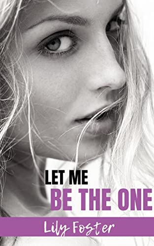 Let Me Be the One