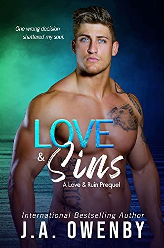 Love & Sins: A Love & Ruin Series Prequel (The Love & Ruin Series)