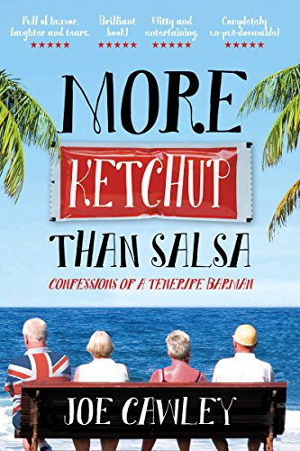More Ketchup than Salsa: Voted 'Best Travel Memoir' by the British Guild of Travel Writers
