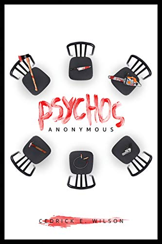 Psychos Anonymous: The Killer Network (THE KILLER NETWORK TRILOGY Book 1)
