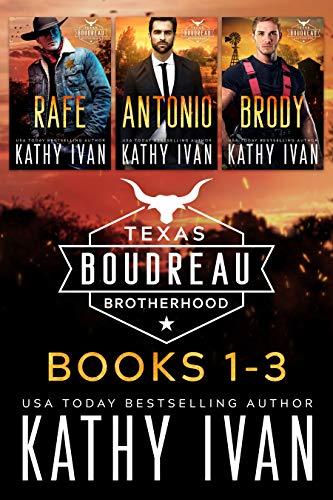 Texas Boudreau Brotherhood Books 1 – 3
