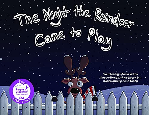 The Night The Reindeer Came To Play: A fun counting and rhyming holiday book for toddlers and early readers